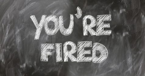 """Image of Chalkboard Saying """"You're Fired,"""" Representing the Assistance an Experienced West Virginia (WV) Employment Lawyer Can Provide after a Wrongful Termination in WV"""